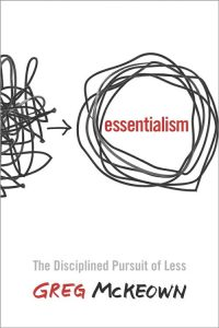 Greg McKeown, essentialism