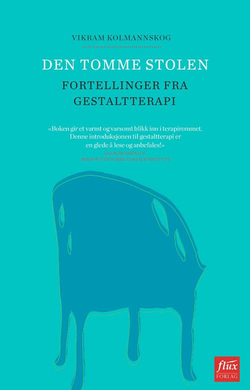 bokomslag vikram kolmannskog den tomme stolen fortellinger fra gestaltterapi